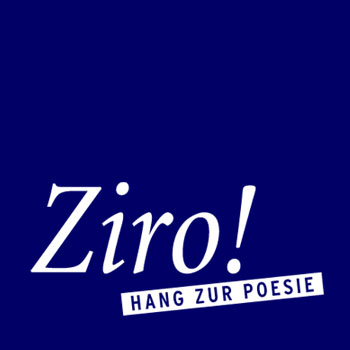 ZIRO ! - POETISCHE EVENTS UND NARRATIVES COACHING